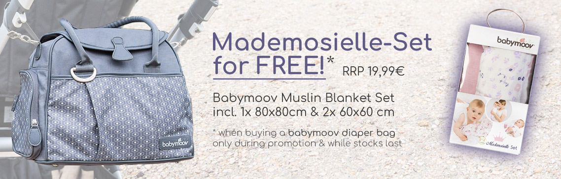 Purchase a babymoov diaper bag and we give you a Mademoiselle-Set for free! value 19,99 EUR