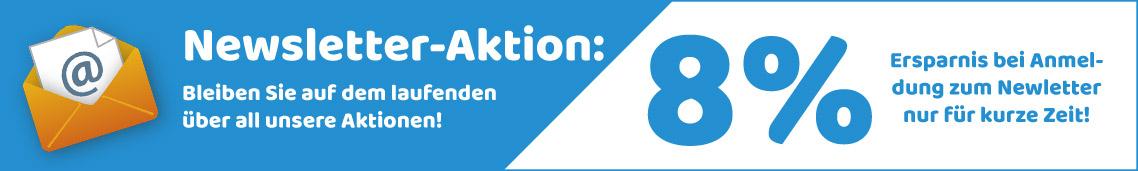 Jetzt 8% Rabatt Gutschein bei Newsletter Anmeldung sichern!