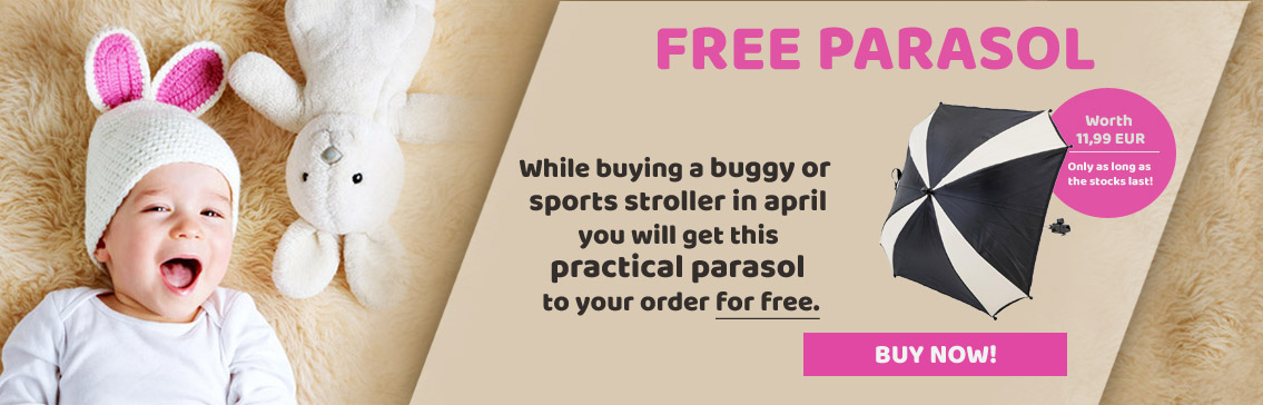 While buying a bugyy or sports stroller you will get this parasol for free!