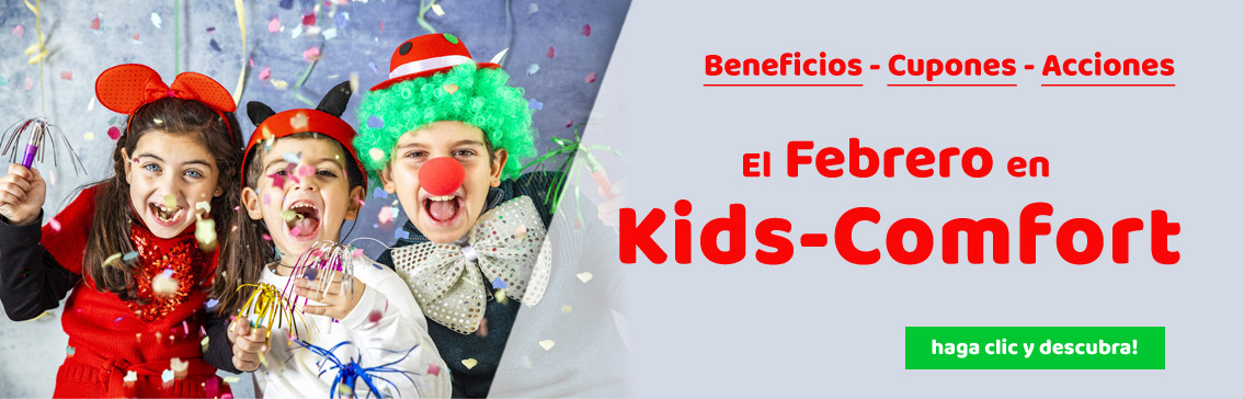 Our Promotions in february at Kids-Comfort