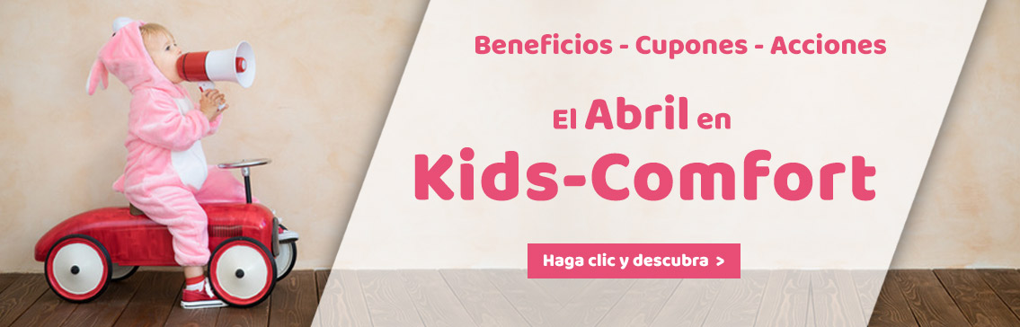 Our Promotions in april at Kids-Comfort