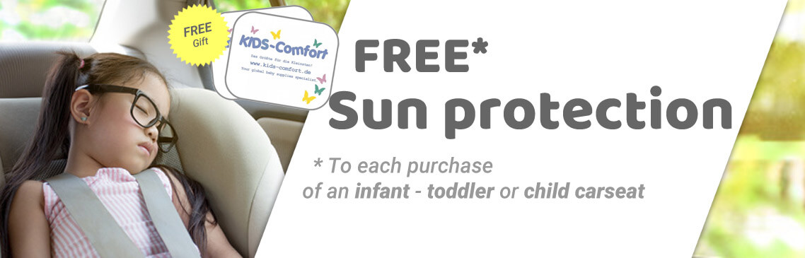 Save now your FREE sun protection while buying a car seat or infant carrier!