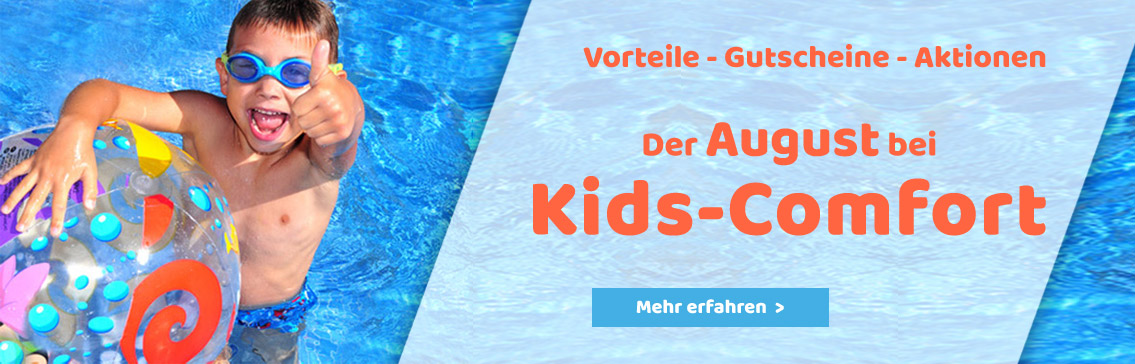 Der August bei Kids-Comfort