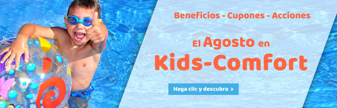 Our Promotions in august at Kids-Comfort