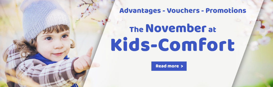 Our Promotions in november at Kids-Comfort