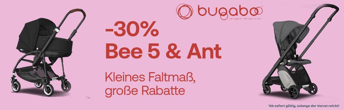 30% Rabatt auf die Bugaboo Kinderwagen bee5 und Ant