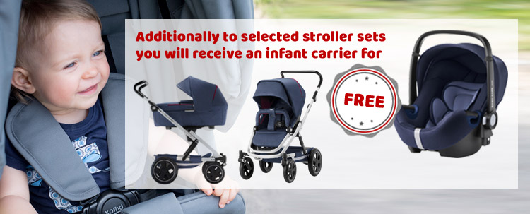Additionally to selected stroller sets you will receive an infant carrier for FREE!